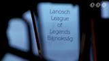 V. Lanosch LoL Bajnokság promó