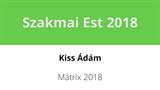 Kiss Ádám - Mátrix 2018