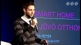 Schönherz Meetup 2015. ősz - Smart Home: A jövő otthona